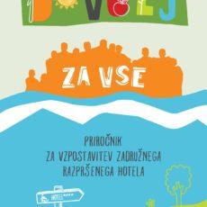 Kako v Sloveniji vzpostaviti zadružni razpršeni hotel in urediti skupnostni vrt