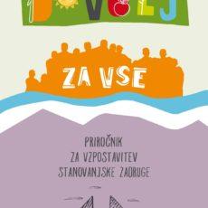 Kako v Sloveniji vzpostaviti stanovanjsko zadrugo